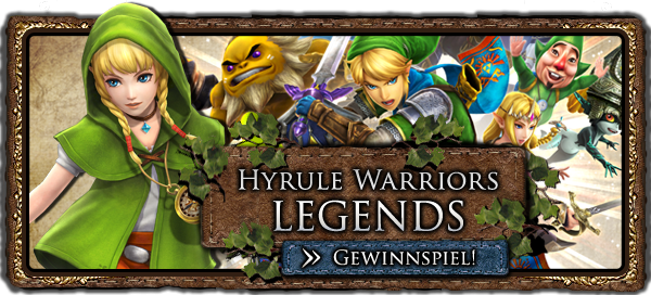 Hyrule Warriors Legends Gewinnspiel